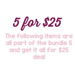 Other - 5 for $25 sale